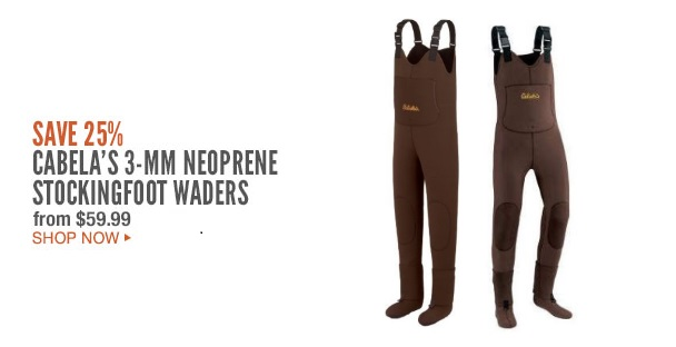 Save 25% Cabela's 3MM Neoprene Stockingfoot Waders